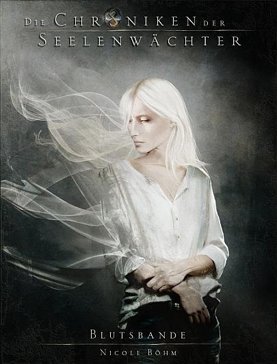 """Cover """"Die Chroniken der Seelenwächter 4 - Blutsbande"""""""