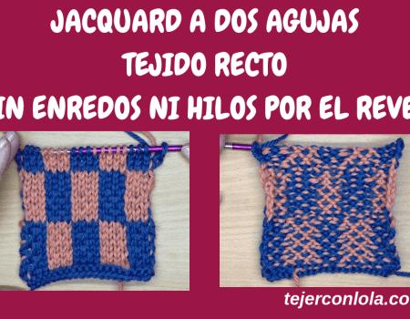 JACQUARD A DOS AGUJAS SIN ENREDAR LOS HILOS