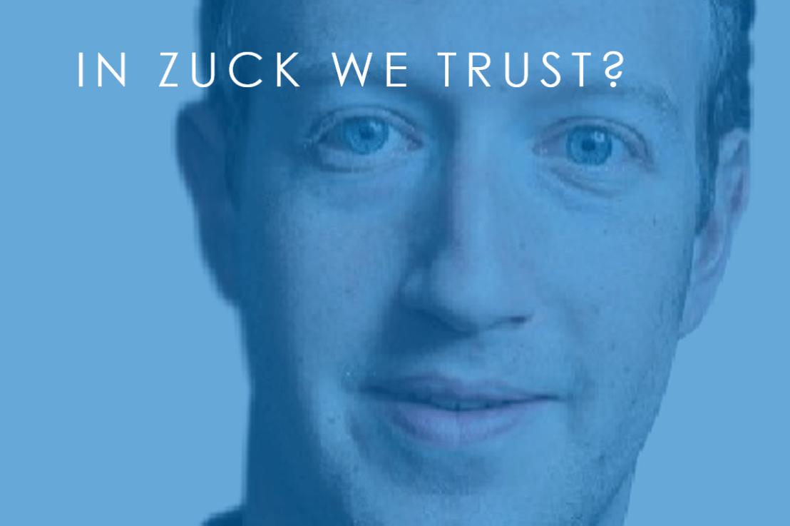 In Zuck We Trust?