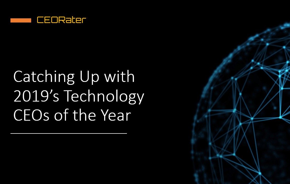 Catching Up with CEORater's 2019 Technology CEOs of the Year