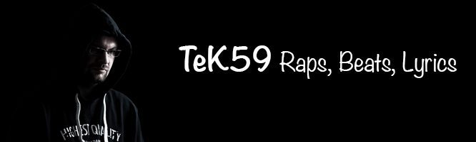 TeK59 Raps Beats Lyrics