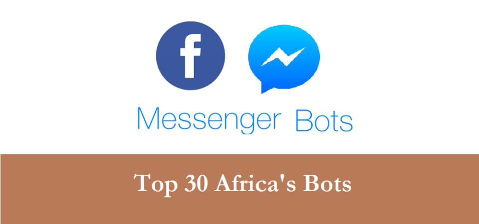 Top 30 Africa's Facebook Messenger Chatbots