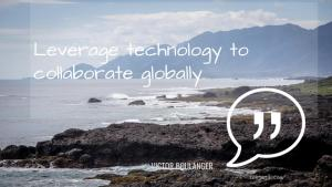 Leverage Technology to Collaborate Globally