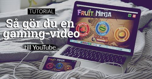 gör en gaming-video