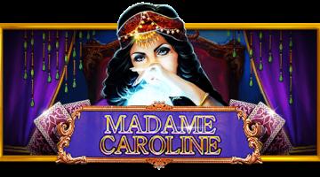 madame caroline slot