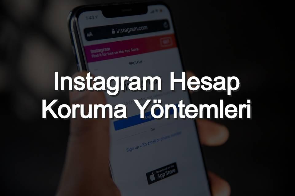 Instagram Hesap Koruma Yöntmeleri