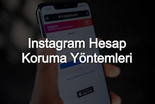 Instagram Hesap Koruma Yöntemleri