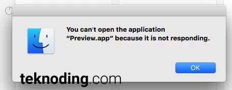 You can't open the application preview app because it is not responding Mac OS X
