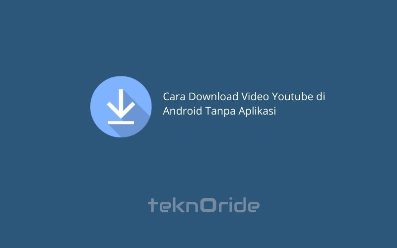 Cara-Download-Video-Youtube-di-Android-Tanpa-Aplikasi