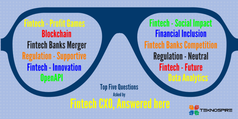 By proceeding, you agree to our privacy policy and terms of use. Top Five Questions Asked By Fintech Cxo In 2018 Review Teknospire