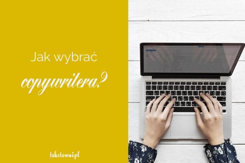 jak wybrać copywritera