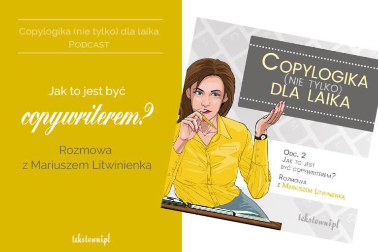 PODCAST jak tojest być copywriterem