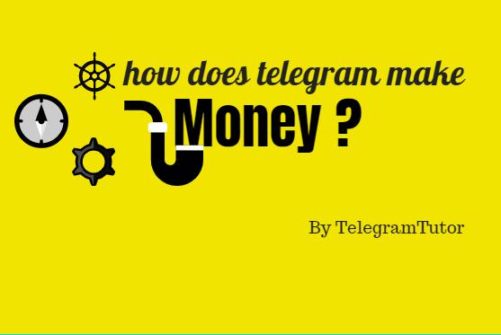 How Does Telegram Make Money