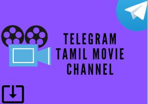Telegram Tamil Movie Channels For Kollywood Fans [2021]