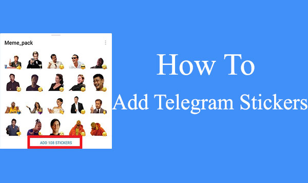 how to add telegram stickers