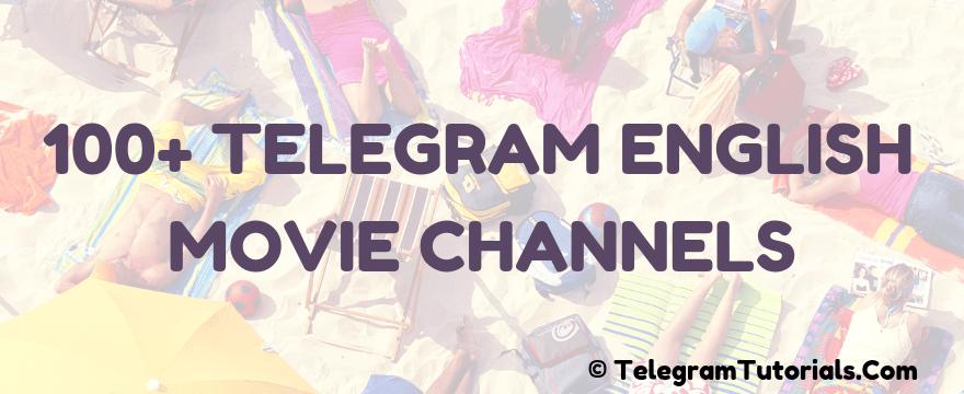 100+ Telegram English Movie Channels Of 2019 - Telegram 2019
