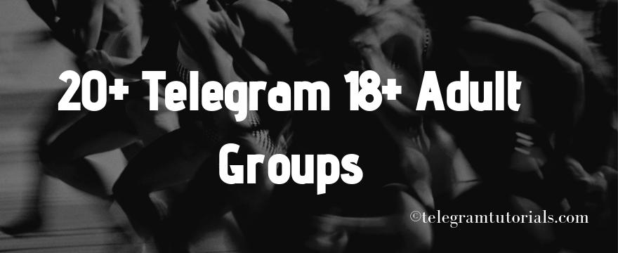 Telegram Adults Group Links Archives - Telegram Tutorials