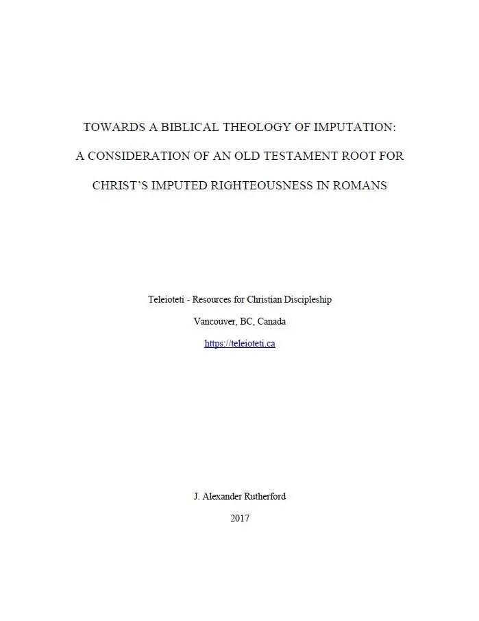 Towards a Biblical Theology of Imputation Cover