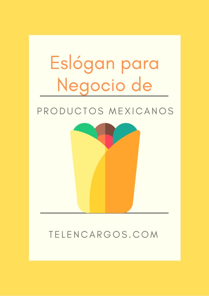 Eslogan para Productos Mexicanos