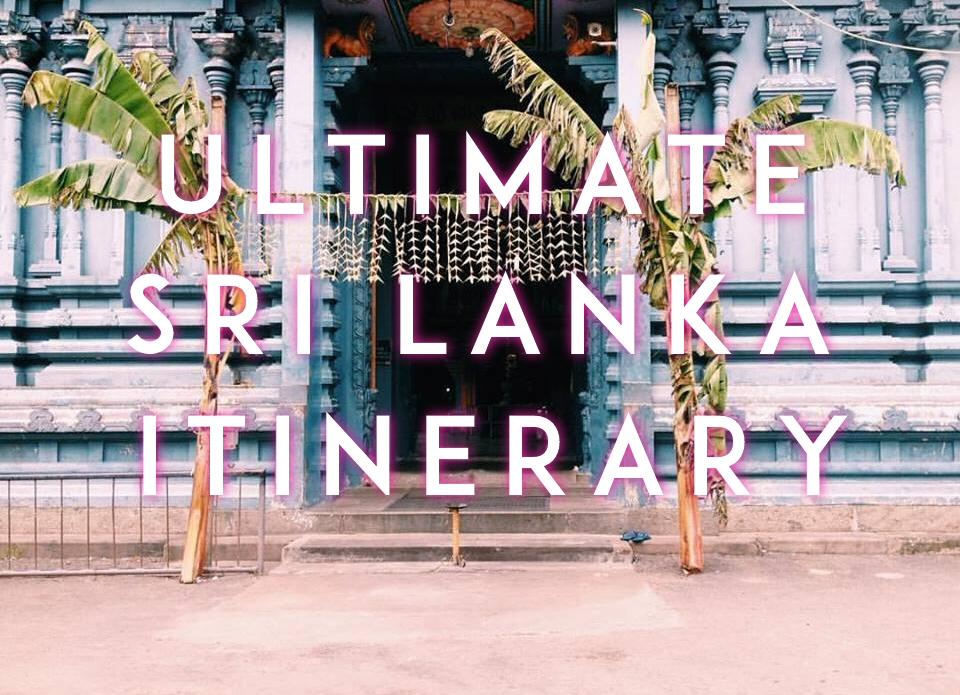 Ultimate Sri Lanka Travel 8-Day Itinerary