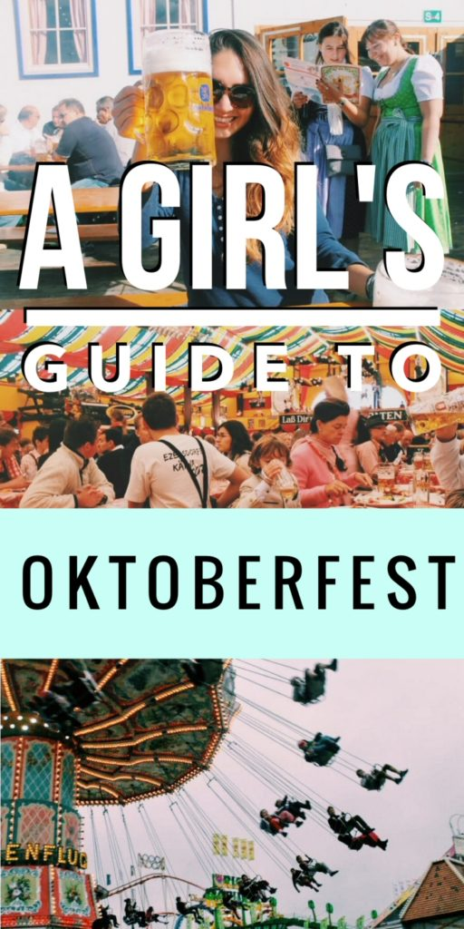 Oktoberfest, Munich, Germany: A Girl's Guide to the beer-drinking festival of the world! Prost!