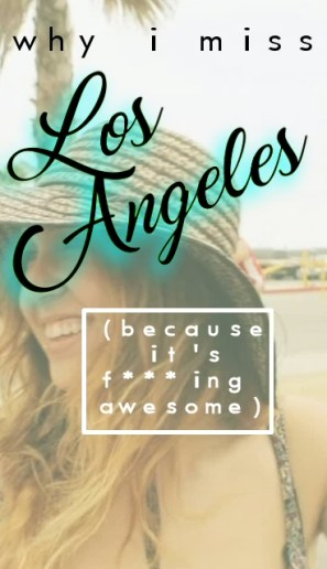 Los Angeles, California from the Eyes of an LA Local