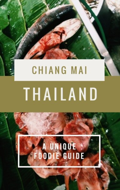 Exploring the multi-faceted travel feast of smells, soul, and food in Chiang Mai, Thailand, from the heart-warmingly delicious to the questionably atrocious