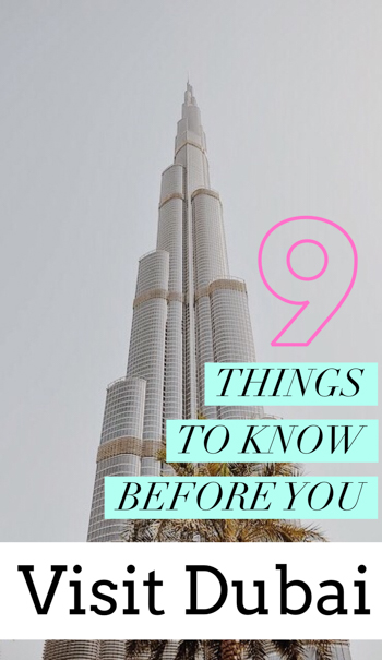 From vending machines to taxis for women, here are 9 ESSENTIAL things to know before you visit Dubai UAE to ensure you have the best Dubai trip!