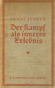 """Ernst Jünger, """"Der Kampf als inneres Erlebnis"""""""