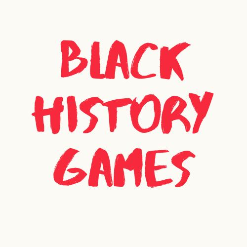 Black History Games for Family & Kids