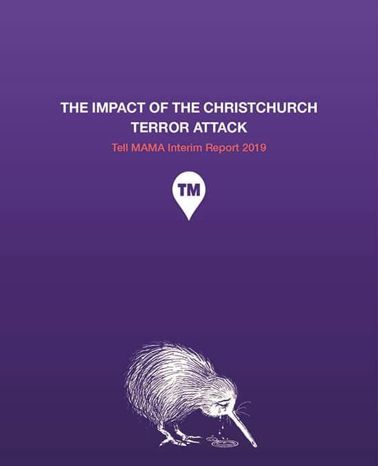 The Impact of Christchurch Terror Attack   Tell MAMA Interim report 2019
