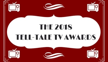 Vote for Your Favorites! The 2018 Tell-Tale TV Awards (Round