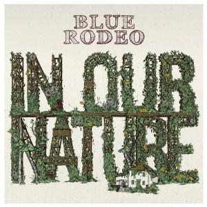 BlueRodeo-InOurNature-Cover