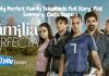 My Perfect Family Telemundo Full Story, Plot Summary, Casts, Teasers