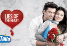Lies of the heart update Tuesday 7th July 2020 on zee world
