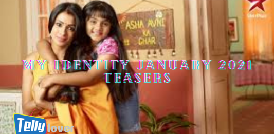 My Identity January 2021 Teasers