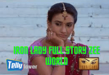 Iron Lady Full Story Zee world