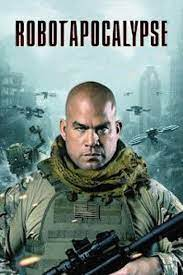 [Movie] Robot Apocalypse (2021) | MP4 Download