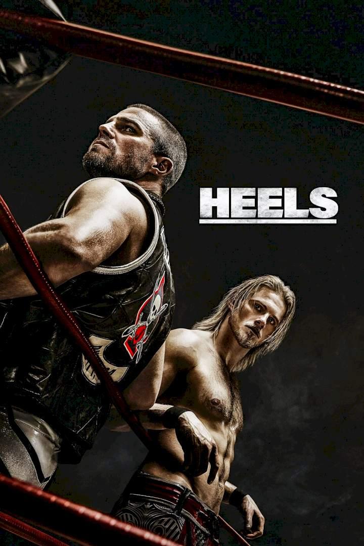 Watch Heels S01E01 Kayfabe 8/15/21