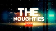 The Noughties