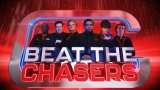 beat the chasers