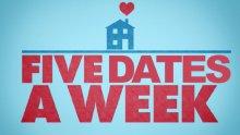five dates a week