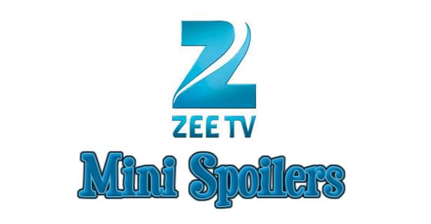 Zee Spoilers Block Hits 21st June 2019
