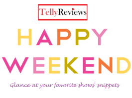 Read 5 Hindi Daily Soaps Weekend Spoilers