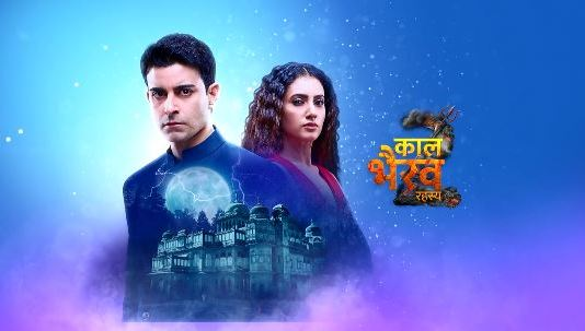 Kaal Bhairav Rahasya 2: Mysterious Curse Plot Revealed