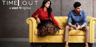 Voot Timeout Hit pause to life Tahir Raj Sarah Jane