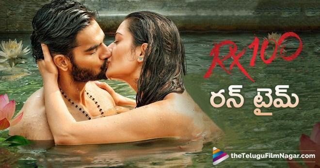 RX 100 Movie Run Time, RX 100 Duration, Latest Telugu Movie RX 100 Updates, RX 100 Censor Review, Telugu FilmNagar, Telugu Cinema News, Latest Tollywood Updates, #RX100, Upcoming Telugu Movies 2018