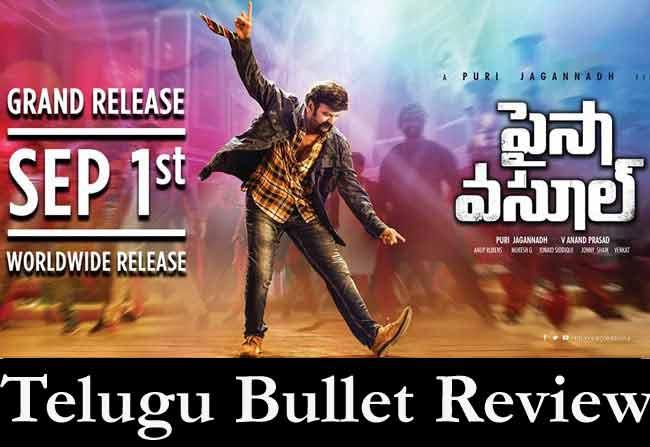 Paisa Vasool Telugu Bullet Review and Rating
