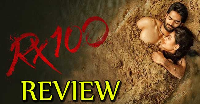 Rx 100 Movie Review in Telugu