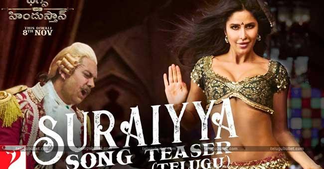 Suraiyaa Song Video Teaser (Telugu) – Thugs Of Hindostan